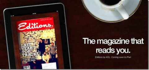 Editions iPad Magazine, A Flipboard Competitor From AOL